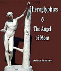 Heiroglyphics and The Angels of Mons