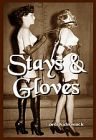 Stays and Gloves