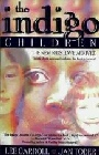 Indigo Children : The New Kids Have Arrived
