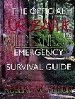 Official Urban and Wilderness Emergency Survival Guide