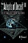 Adepts of Deceit - Volume 2