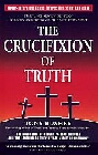 Crucifixion of the Truth