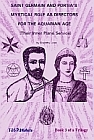 SAINT GERMAIN AND PORTIA'S Mystical Role as Directors for the Aquarian Age - Book 3 of a Trilogy