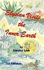 Elysian Visits the Inner Earth