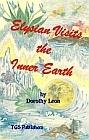 Elysian Visits the Inner Earth