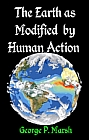 EARTH AS MODIFIED BY HUMAN ACTION