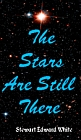 Stars Are Still There, The