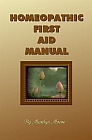 Homeopathic First Aid Manual