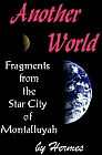 Another World: Fragments of the Star City of Montalluyah