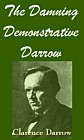 Damning Demonstrative Darrow