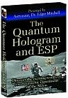 Quantum Hologram & ESP