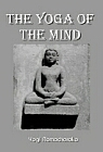 Yoga of The Mind: Raja Yoga