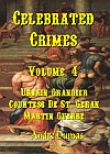Urbain Grandier Countess de-Saint Geran Martin Guerre Volume 4 Celebrated Crimes