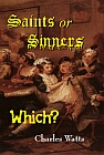 Saints or Sinners? Which?