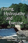 Fasting, Hydropathy and Exercise
