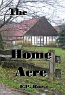 Home Acre, The