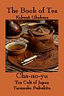 Book of Tea: Cha-no-yu- Tea Cult of Japan