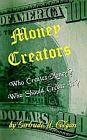 Money Creators