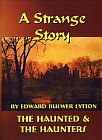 Strange Story and Haunted and the Haunter