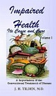 Impaired Health : Its Cause and Cure (Set of 2 Volumes)