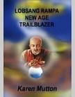 Lobsang Rampa : New Age Trailblazer