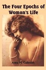 Four Epochs of Woman's Life