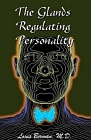 Glands Regulating Personality, The