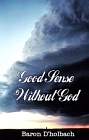 Good Sense Without God