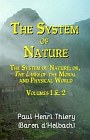System of Nature : Laws of the Moral and Physical World