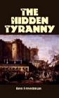 Hidden Tyranny
