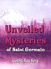 Unveiled Mysteries of Saint Germain