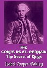 COMTE DE ST. GERMAIN : Secret of Kings
