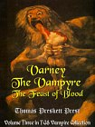 Varney, The Vampire: The Feast of Blood - Volume 3 of the Vampire Series