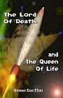 Lord of Death and the Queen of Life