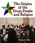 Origins of the Druze People and Religion