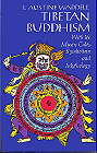 Tibetan Buddhism With Its Mystic Cults