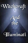 Witchcraft and the Illuminati