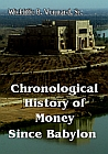 Chronological History Of Money Since Babylon