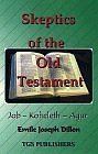 Sceptics of the Old Testament : Job - Koheleth - Agur