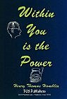 Within You is the Power : Practical Mental Influence