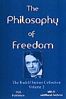 Philosophy of Freedom : With 11 additional lectures