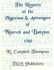 Reports of the Magicians and Astrologers of Nineveh and Babylon