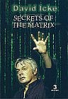 SECRETS OF THE MATRIX